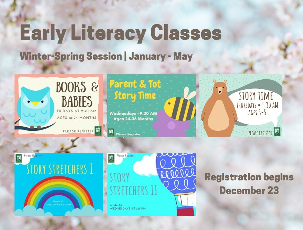 Flyer For: Early Literacy Class Registration