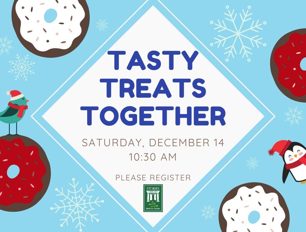 Flyer For: Tasty Treats Together