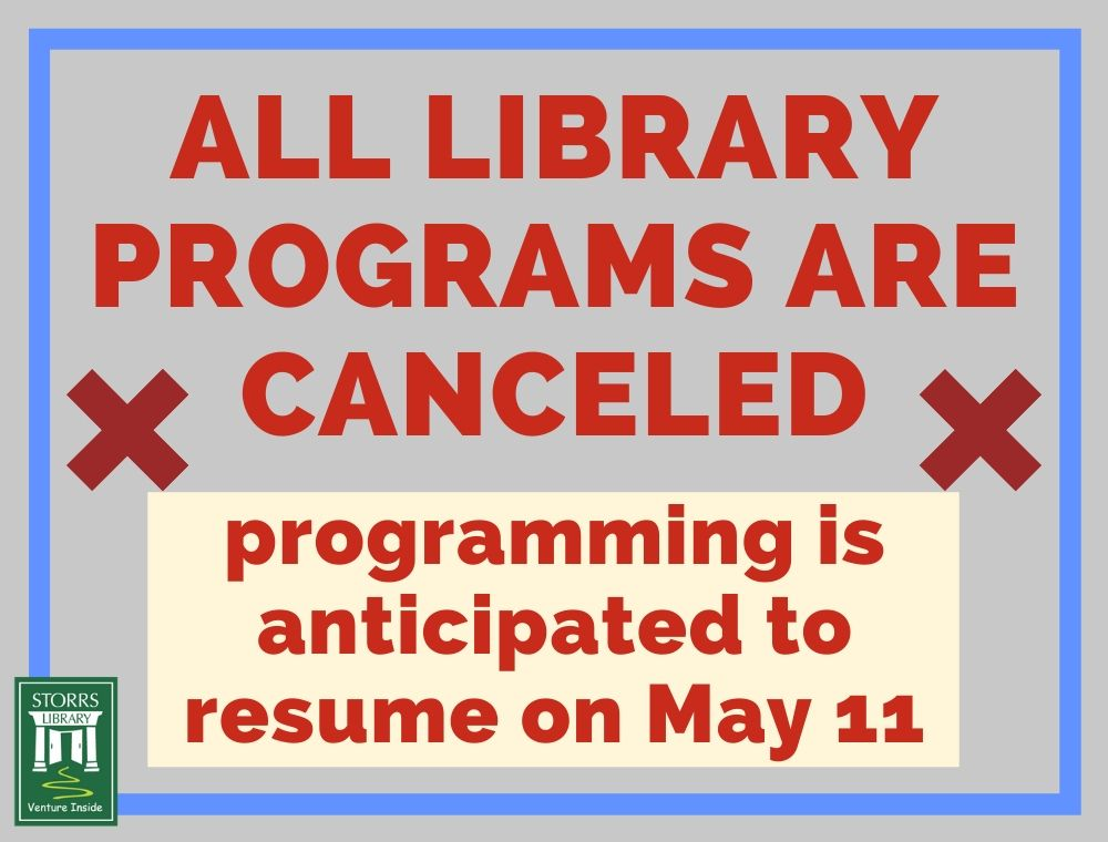 All Library Programs Are CANCELED