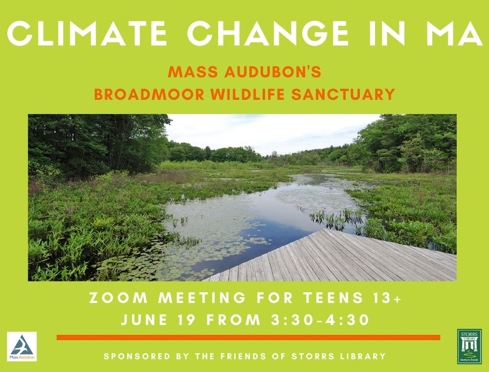 Flyer for Climate Change in MA for Teens with Mass Audubon's Broadmoor Wildlife Sanctuary