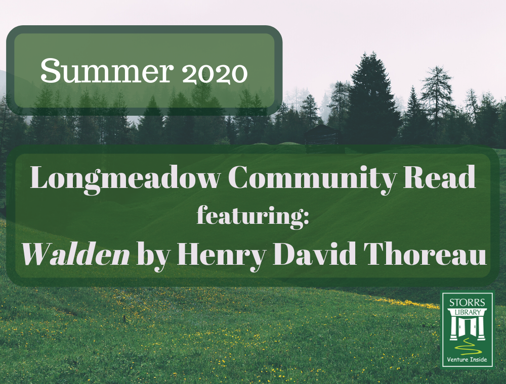 Banner For Summer 2020 Longmeadow Community Read Featuring Walden By Henry David Thoreau