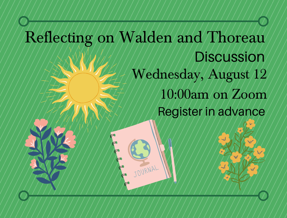 Flyer for Reflecting on Walden and Thoreau Discussion