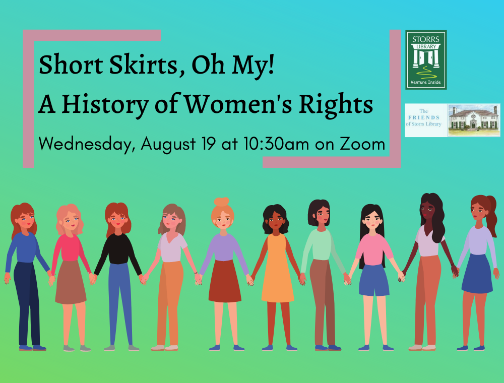 Flyer for Short Skirts, Oh My! A History of Women's Rights