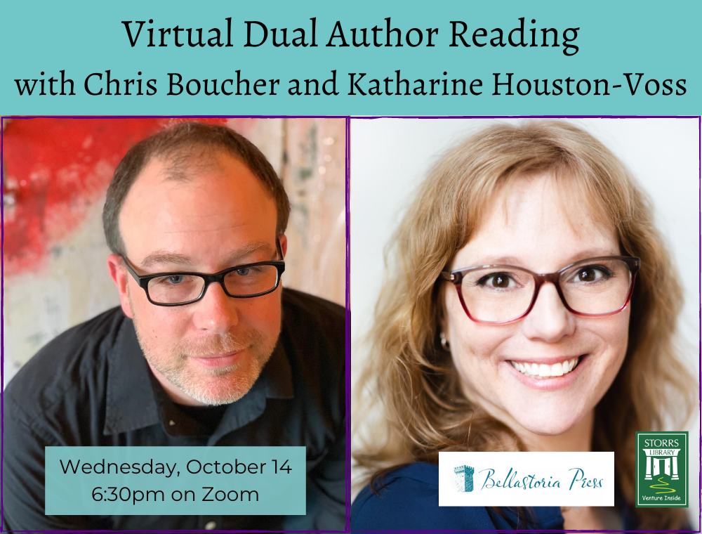 Flyer for Virtual Dual Author Reading with Chris Boucher and Katharine Houston-Voss