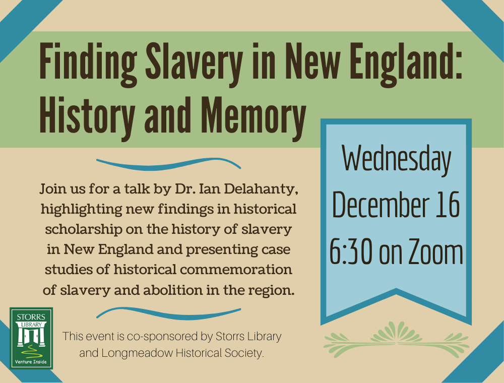 Flyer for Finding Slavery in New England: History and Memory