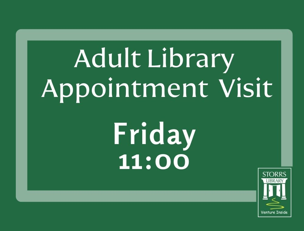 Adult Library Appointment 11:00 am