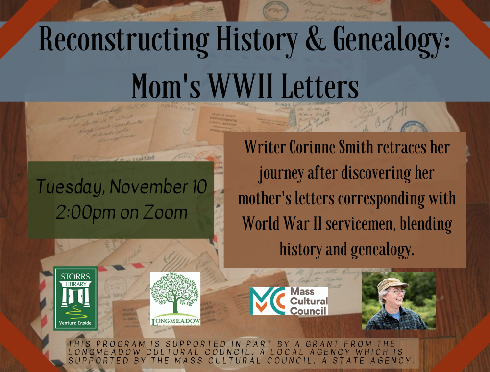 Flyer for Reconstructing History & Genealogy: Mom's WWII Letters