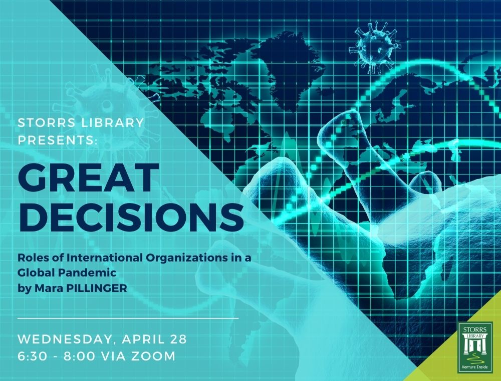 Great Decisions (virtual): Roles of International Organizations in a Global Pandemic