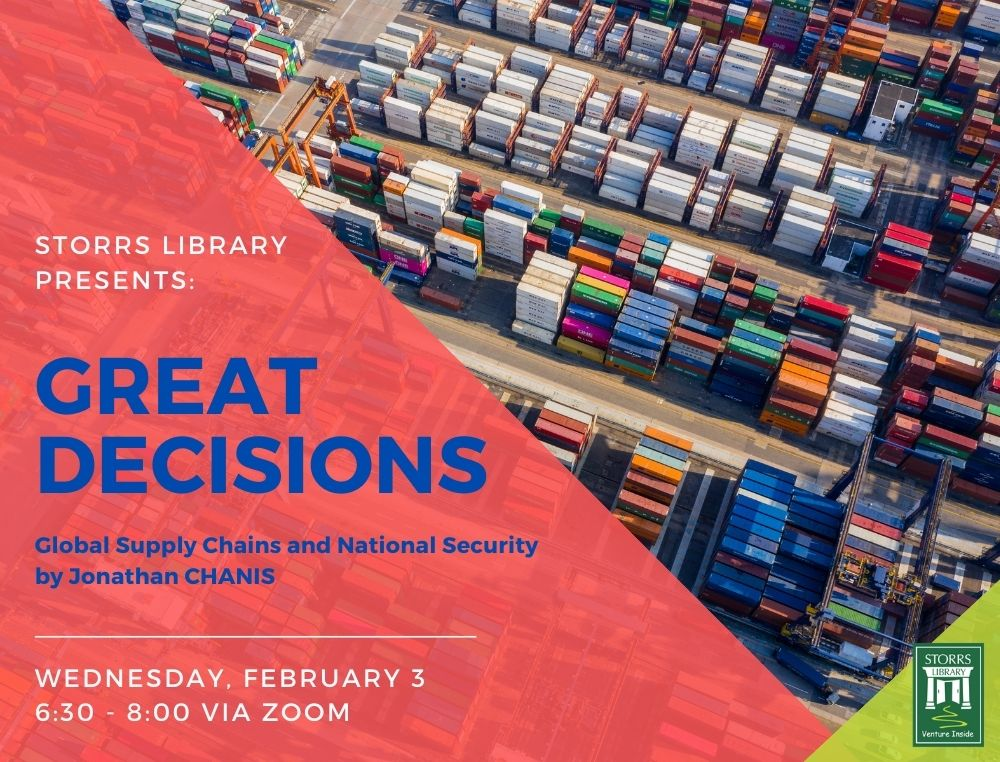 Great Decisions (virtual): Global supply chains and national security