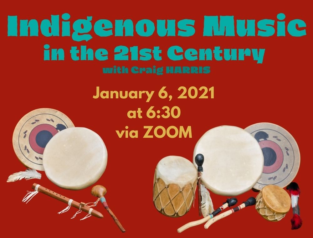 Flyer for Indigenous Music in the 21st Century