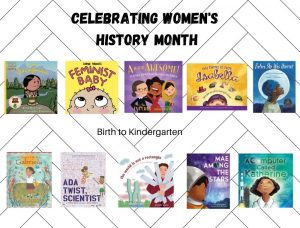 Women's History Month Birth to K