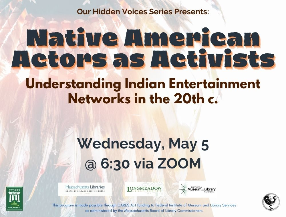 Flyer for Native American Actors as Activists: Understanding Indian Entertainment Networks in the 20th Century