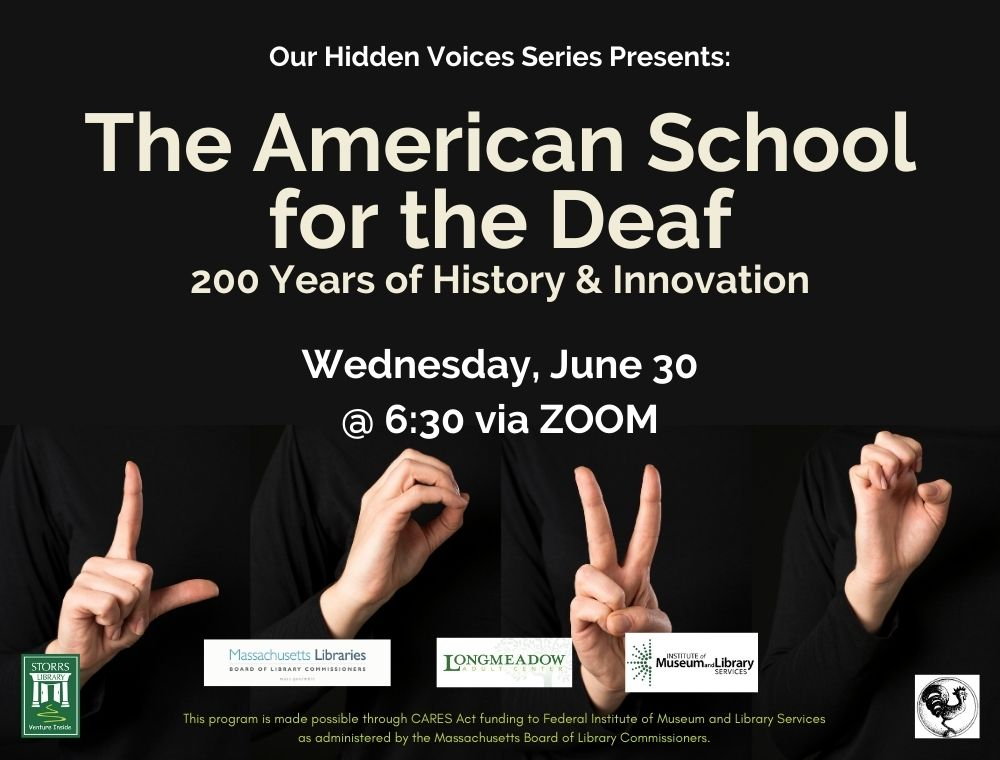 Flyer for The American School for the Deaf: 200 Years of History and Innovation