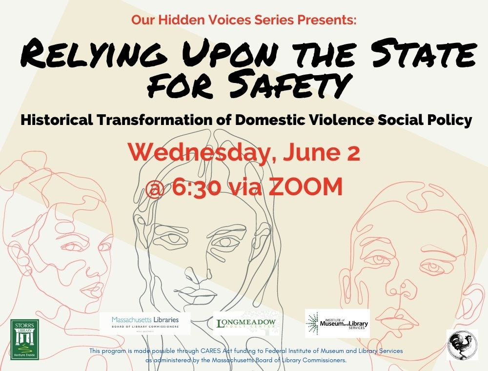 Flyer for Relying Upon the State for Safety: Historical Transformation of Domestic Violence Social Policy