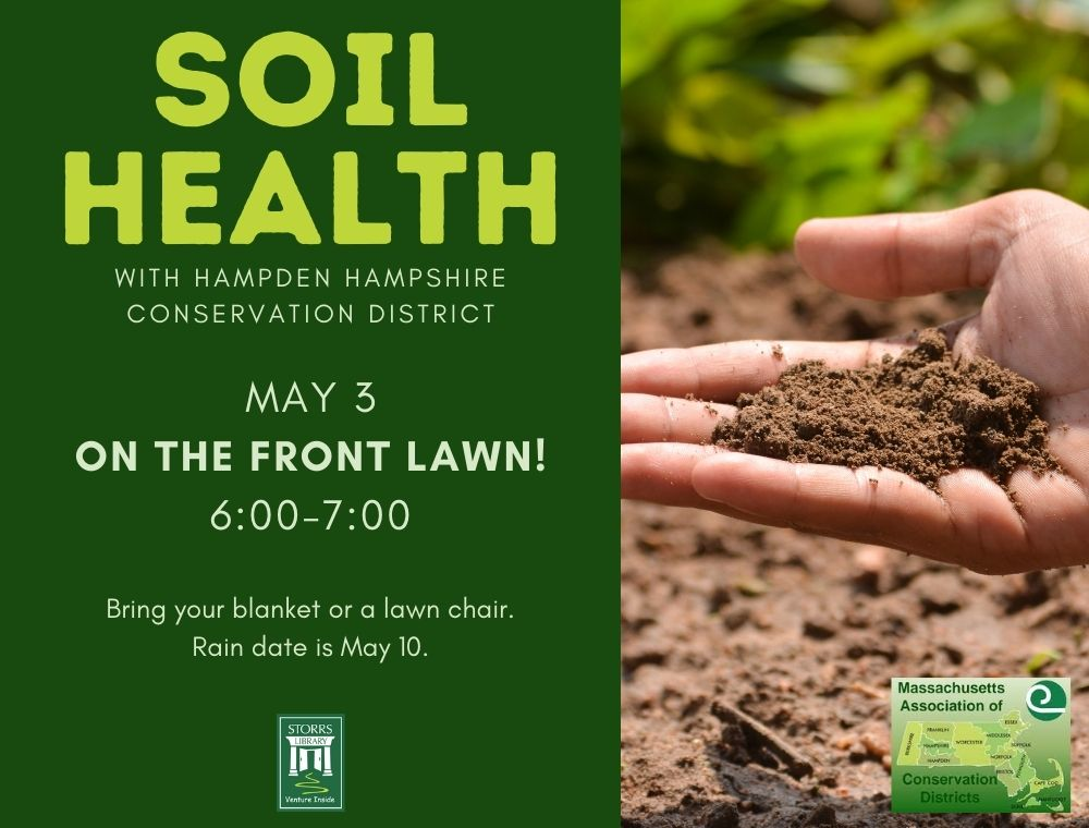 Flyer for Soil Health with Hampden Hampshire Conservation District