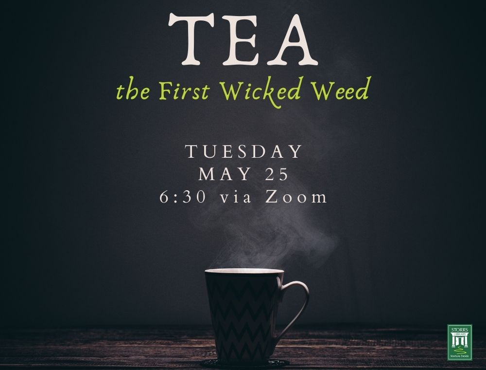 Flyer for Tea: The First Wicked Weed