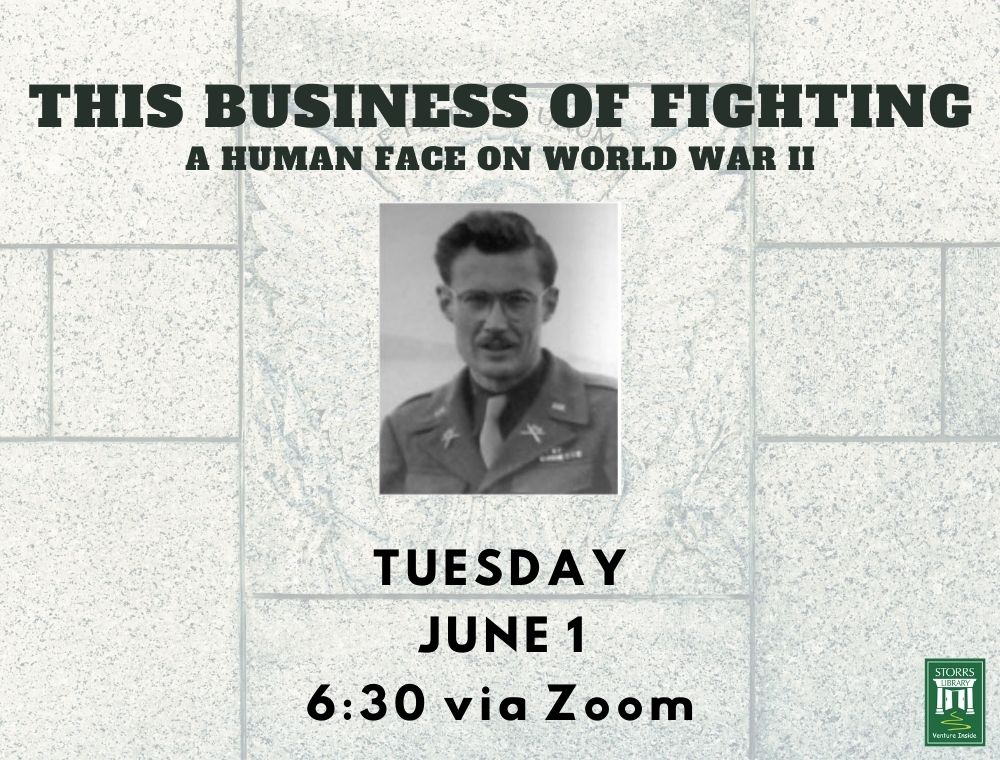 Flyer for This Business of Fighting: A Human Face on World War II