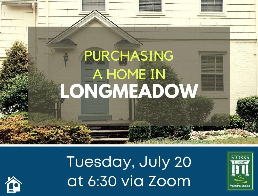 Flyer for Purchasing a Home in Longmeadow