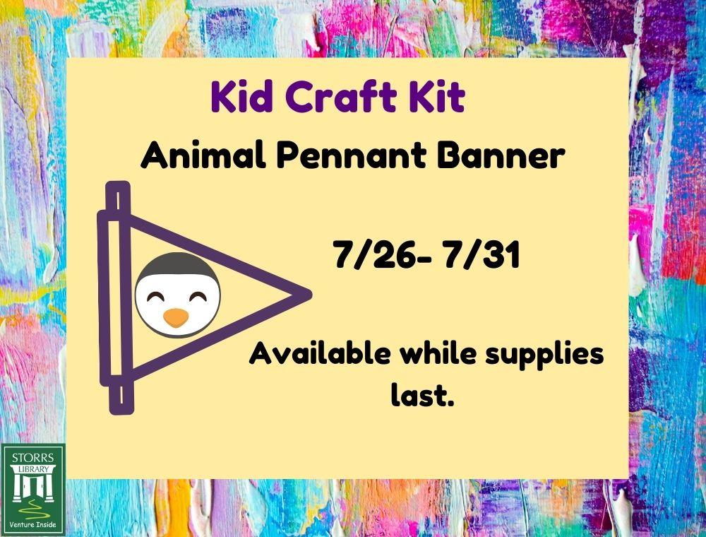 Flyer for Kid Craft Kit Animal Pennant Banner