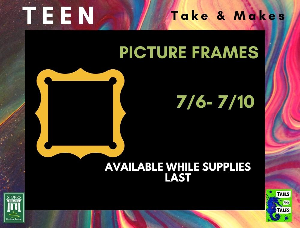 Flyer for Teen Take and Make Picture Frames