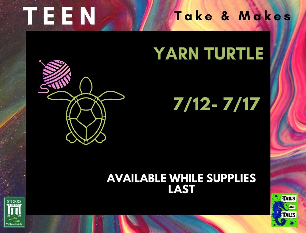 Flyer for Teen Take and Make Yarn Turtle