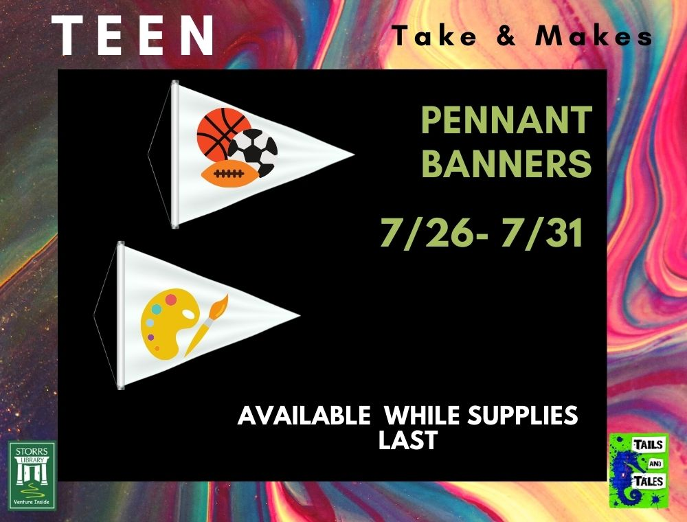 Flyer for Teen Take and Make Pennant Banners