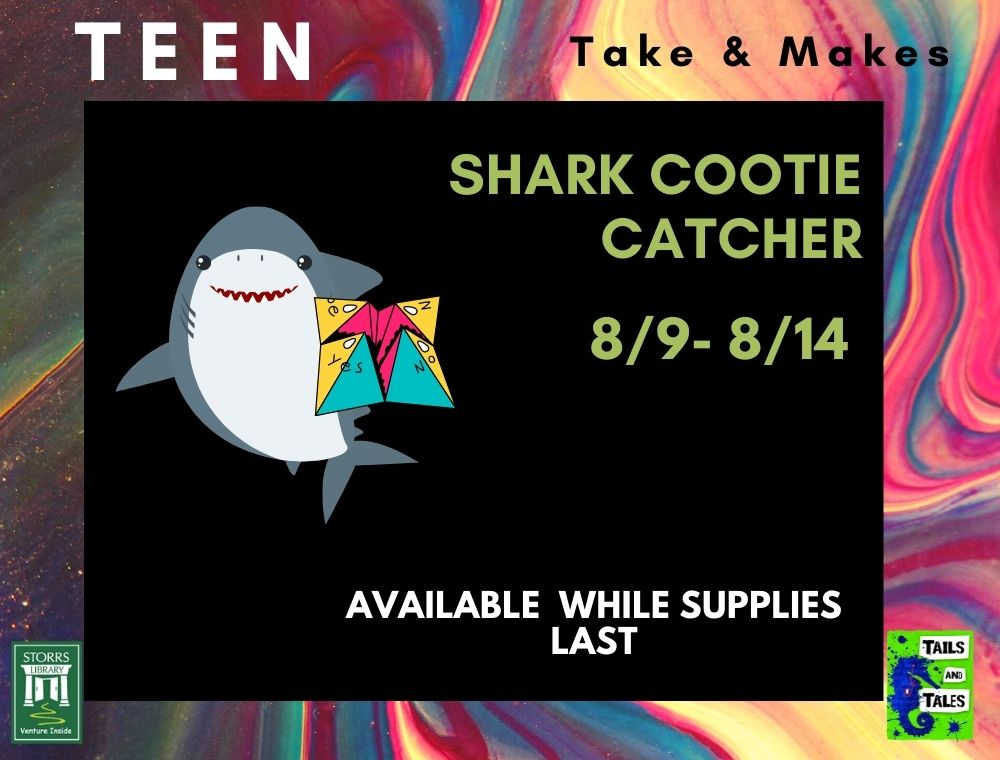 Flyer for Teen Take and Make Shark Cootie Catcher