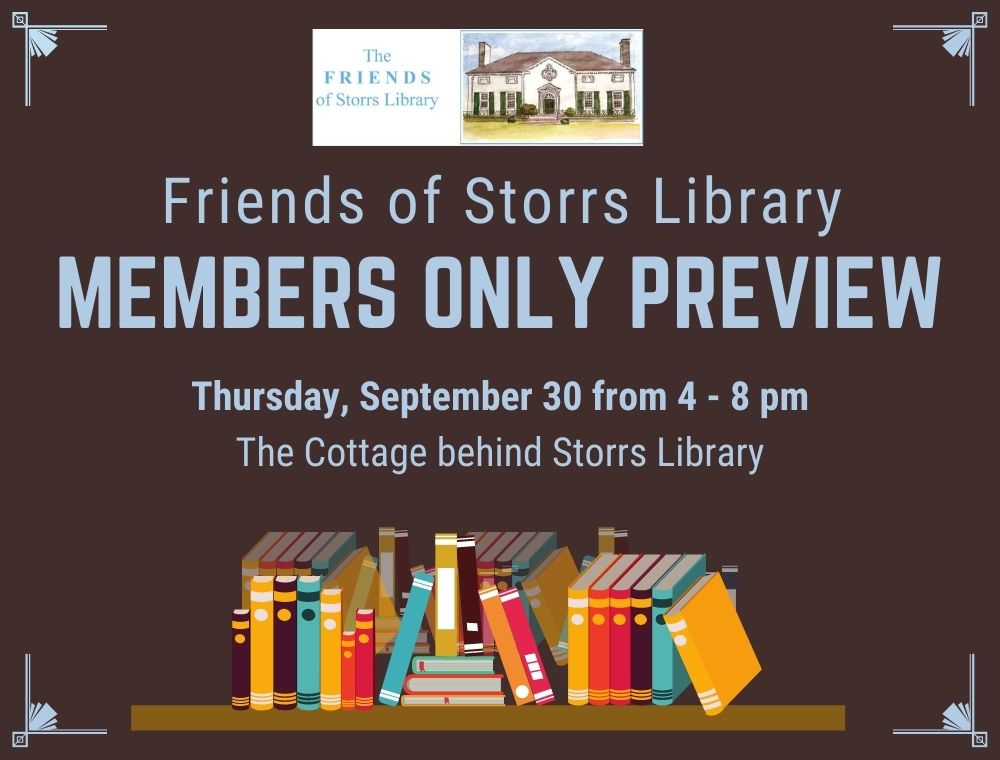 Friends of Storrs Library Members Only Preview