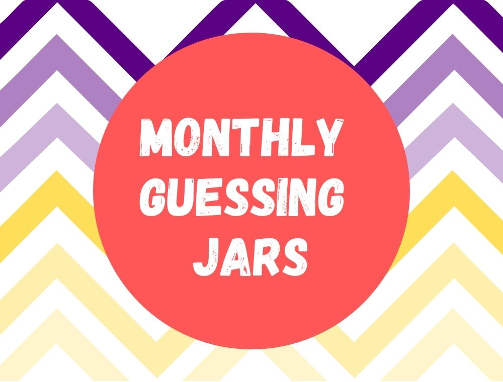 Discovery Room Monthly Guessing Jar