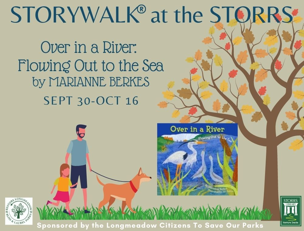 StoryWalk at Storrs Library: Over in a River